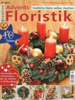 Kreative Advents-Floristik, 40 Ideen